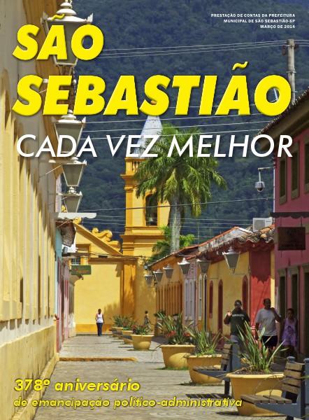 São Sebastião - Cada Vez Melhor - 07/03/2014