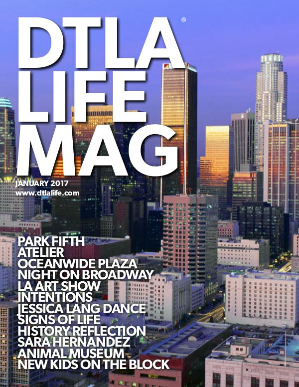 DTLA LIFE MAG #31 | JAN 2017