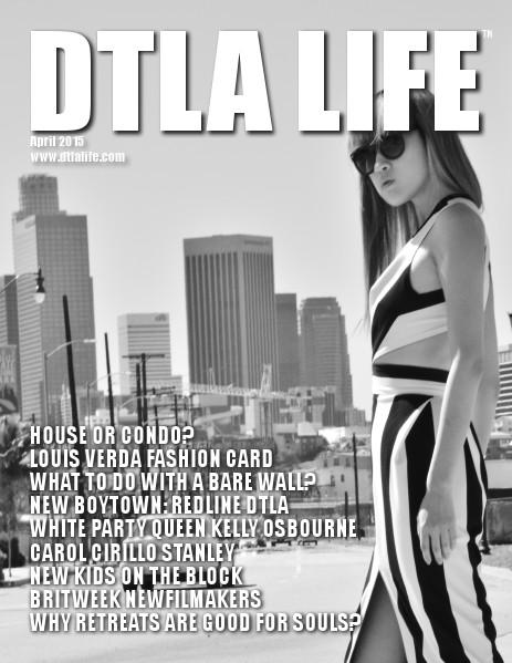 DTLA LIFE MAG #16 | APRIL 2015