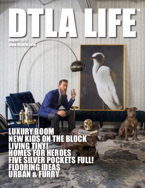 DTLA LIFE MAG #20 | AUGUST 2015