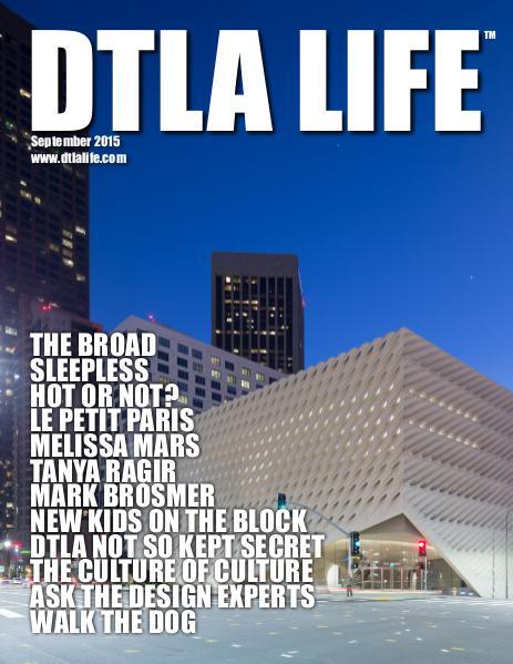 DTLA LIFE MAG #21 | SEPTEMBER 2015