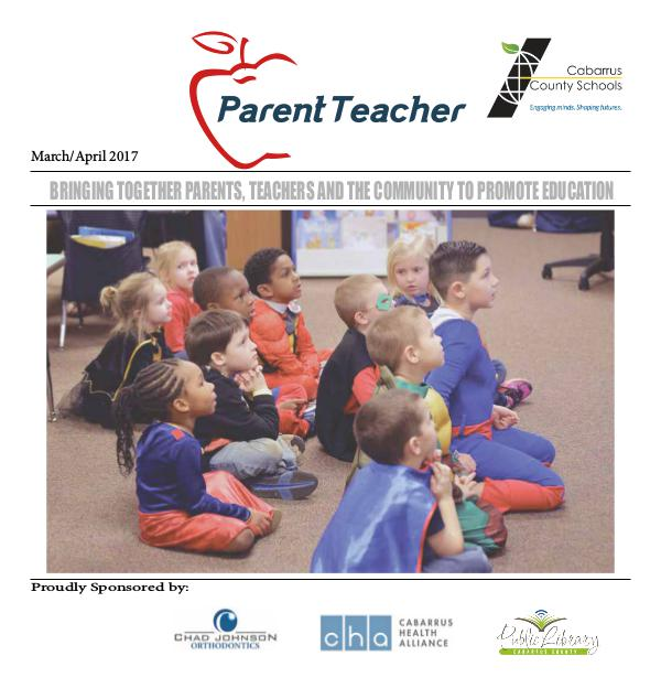 Parent Teacher Magazine Cabarrus County Schools March/April 2017