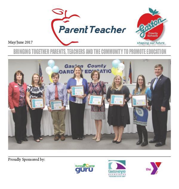 Parent Teacher Magazine Gaston County Public Schools May/June 2017