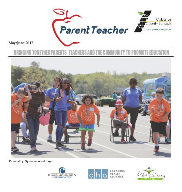 Parent Teacher Magazine Cabarrus County Schools May/June 2017