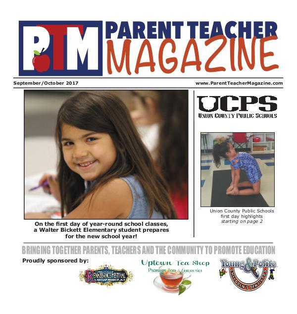 Parent Teacher Magazine Union County Public Schools Sept/Oct 2017