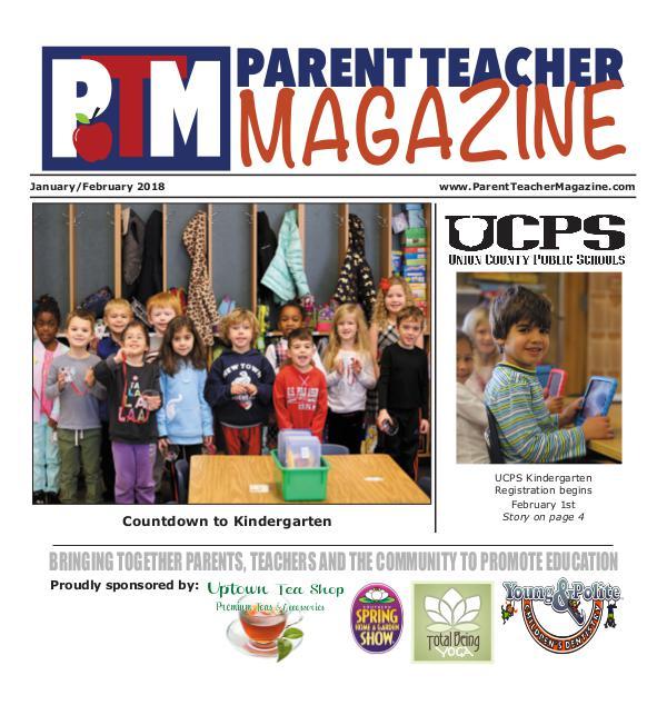 Parent Teacher Magazine Union County Public Schools Jan/Feb 2018