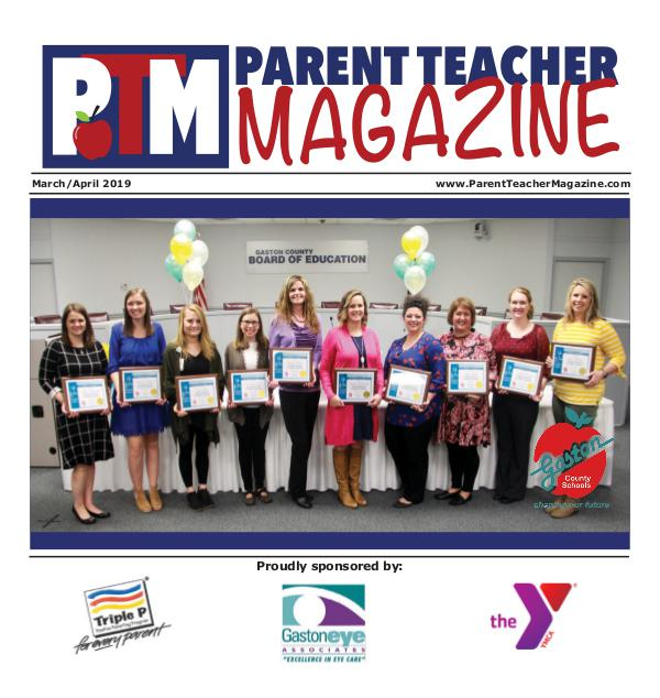 Parent Teacher Magazine Gaston County Schools March/April 2019
