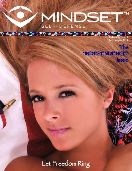 Mindset Self-Defense Volume 2 Issue 1-The Independence Issue