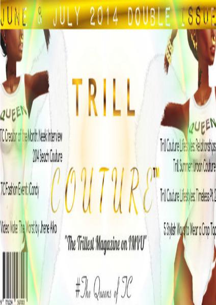 Trill Couture Magazine June 2014 Summer Intro