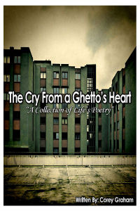 The Cry From a Ghetto's Heart