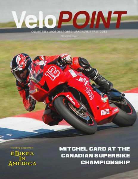 VeloRUSH VeloPOINT Motorsports Magazine Fall 2013