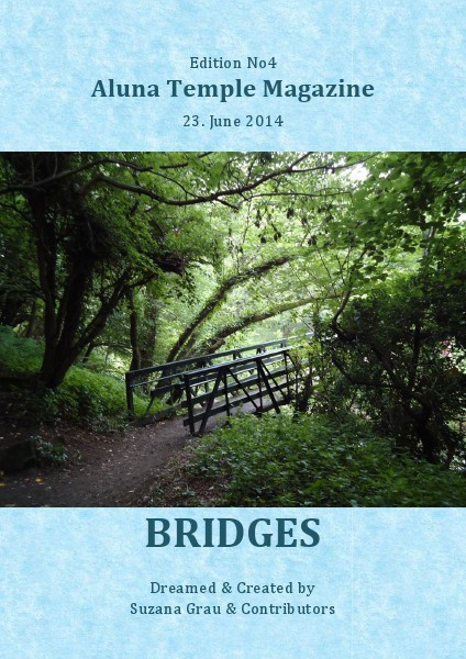 ALUNA TEMPLE MAGAZINE EDITION No4 'BRIDGES'