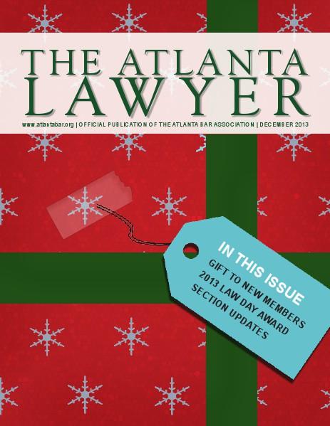 The Atlanta Lawyer - Official Publication of the Atlanta Bar Association Dec