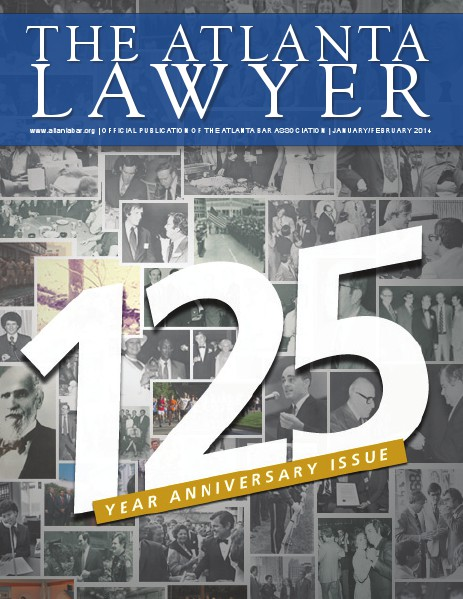 The Atlanta Lawyer - Official Publication of the Atlanta Bar Association Jan/Feb