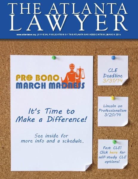 The Atlanta Lawyer - Official Publication of the Atlanta Bar Association - march