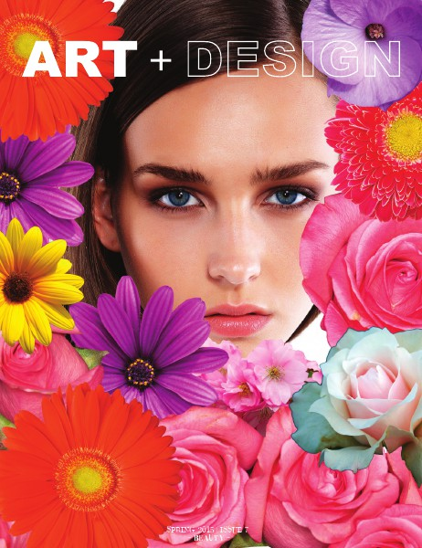 ART+DESIGN Spring 2015 | Beauty