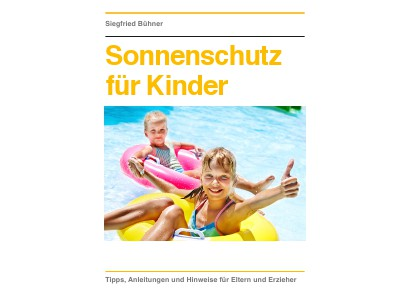 Sonnenschutz für Kinder Sonnenschutz für Kinder