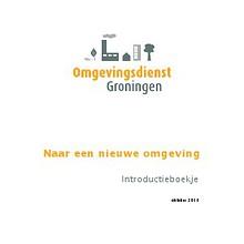 Omgevingsdienst Groningen Introductieboekje