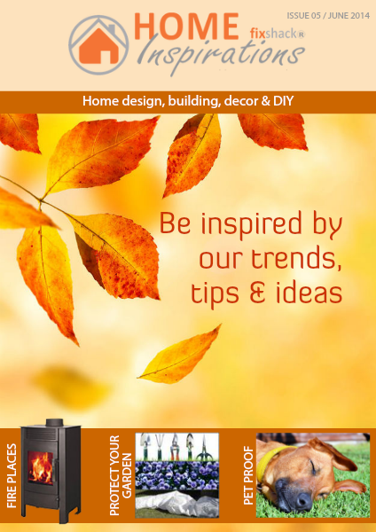 Home Inspirations Issue 5   June 2014