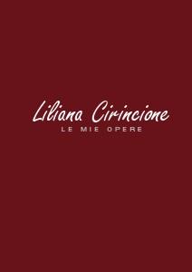 Liliana Cirincione - Le mie opere - Liliana