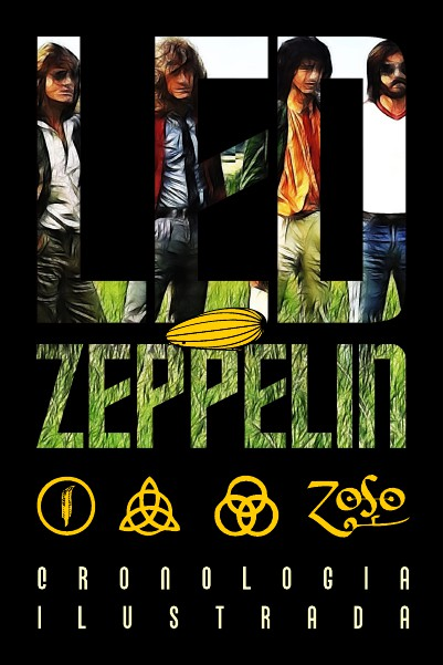 Led Zeppelin - Cronología Ilustrada Diciembre 2014.
