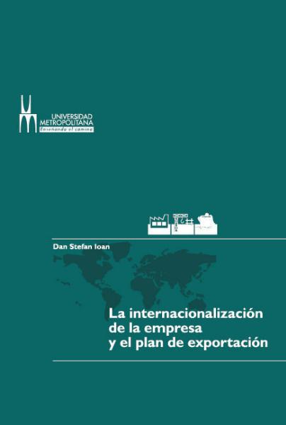 La internacionalización de la empresa y el plan de exportación enero 2014