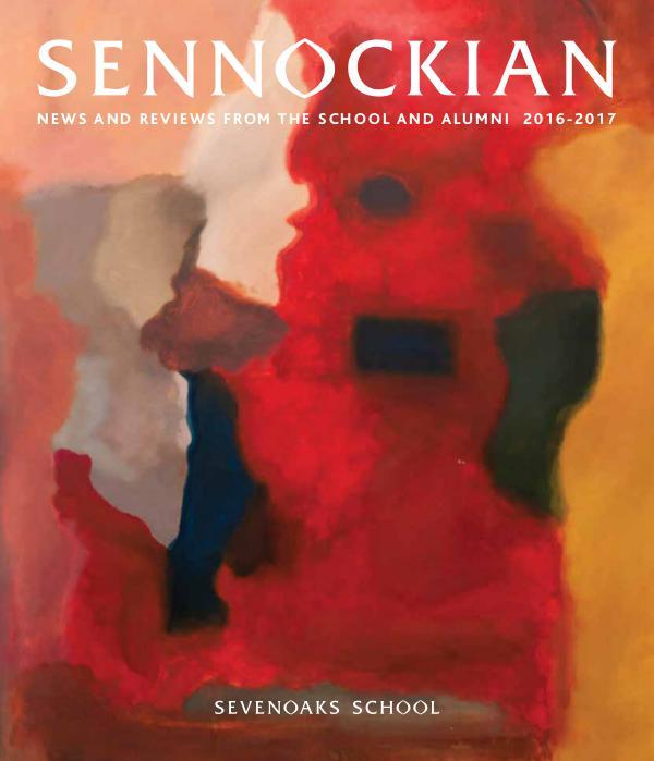Sennockian 2016-17 Sennockian 2016 - 17 - Sevenoaks School