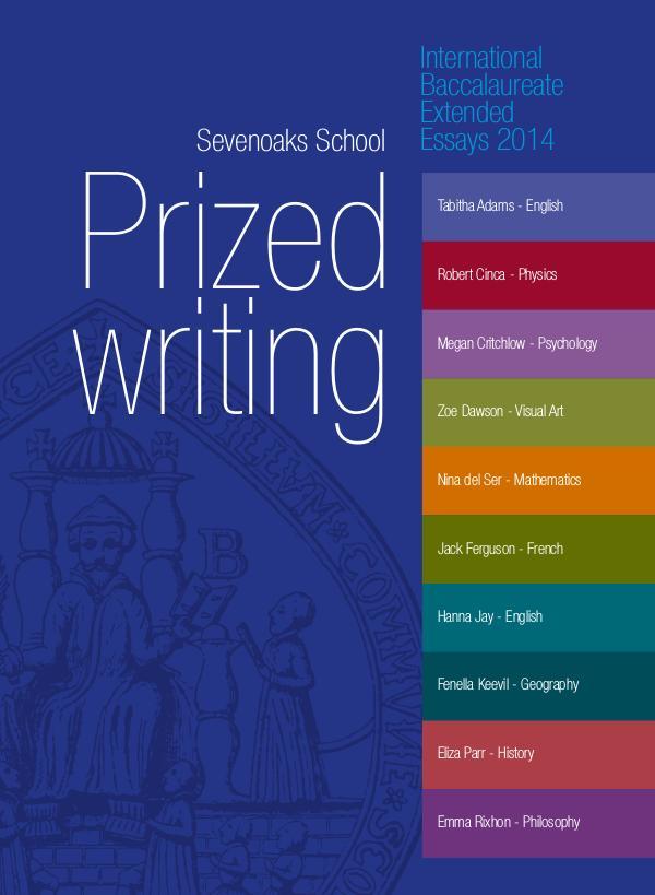 IB Prized Writing Sevenoaks School IB Prized Writing 2014