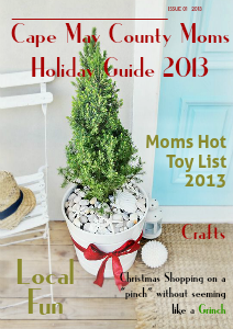 Cape May County Moms Holiday Guide 2013 Dec. 2013