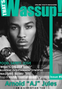 THAT'S WASSUP ONLINE YOUTH MAGAZINE ISSUE#6 That's Wassup Online Youth Magazine Issue #6
