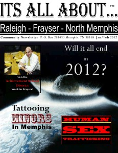 Its All About Raleigh-Frayser-North Memphis Jan/Fe