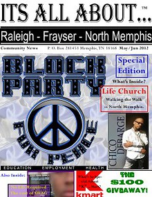 Its All About Raleigh-Frayser-North Memphis Jan/Feb 2012