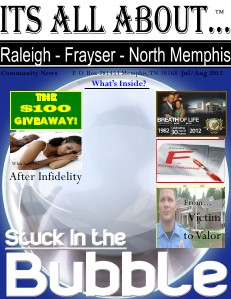 Its All About Raleigh-Frayser-North Memphis () Jul/Aug 2012