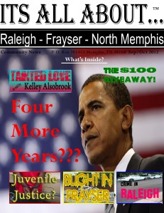 Its All About Raleigh-Frayser-North Memphis Its All About raleigh - Frayser - North Memphis