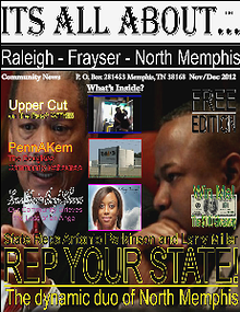 Its All About Raleigh-Frayser-North Memphis (Nov/Dec2012)