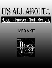Its All About Raleigh - Frayser - North Memphis Media Kit Its All About Raleigh - Frayser - North memphis Media Kit