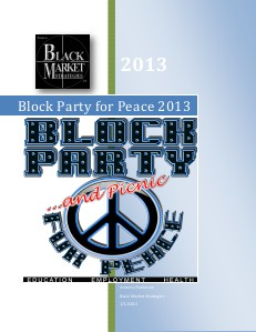 2013 Block Party and Picnic for Peace Information Package 2013