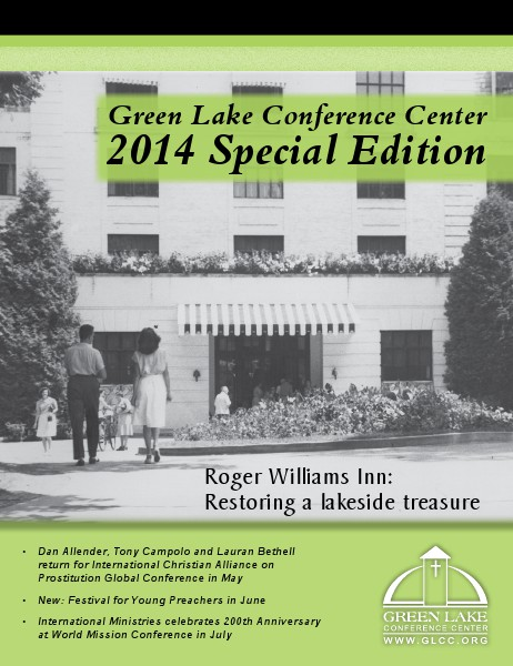 Green Lake Conference Center 2014 Special Edition Volume 46