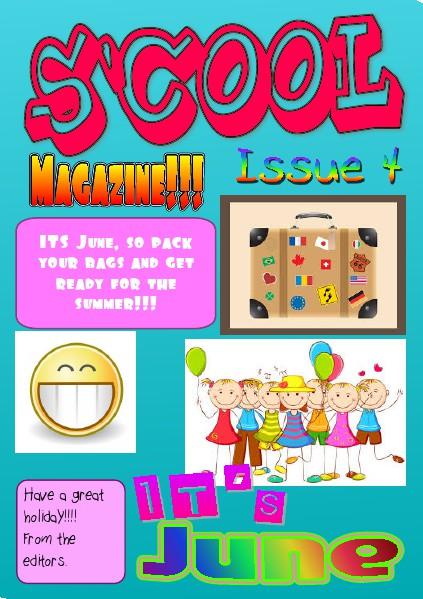 S'Cool Magazine Issue 4   22 June 2014 22 June 2014