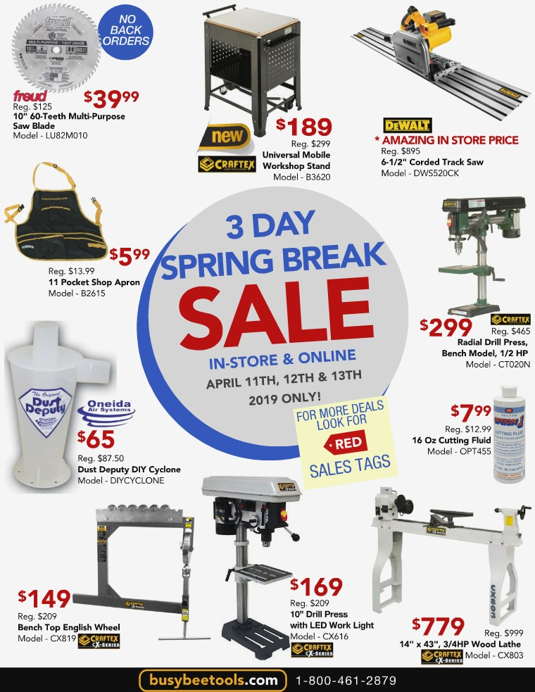 Busy Bee Tools 3 Day Spring Break Sale