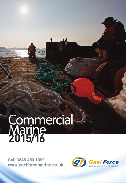 Gael Force Marine Commercial Catalogue 2015-16 Gael Force Commercial Fishing Brochure 2015_2016
