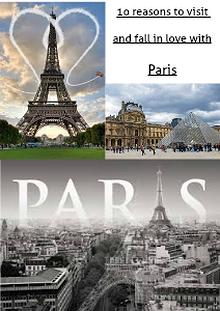 10 reasons to visit Paris