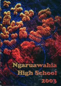 Ngaruawahia High School Yearbook 2003