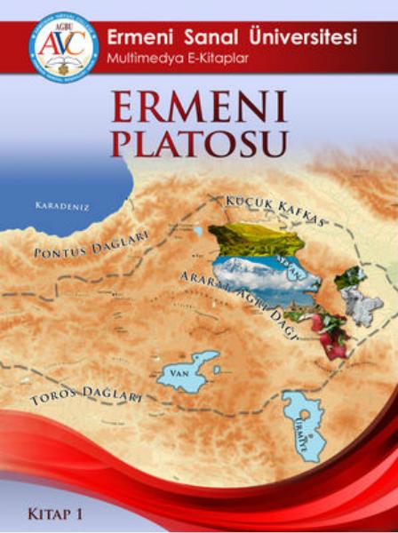 ESÜ Multimedya E-kitap Sırası Kitap 1: Ermeni Platosu