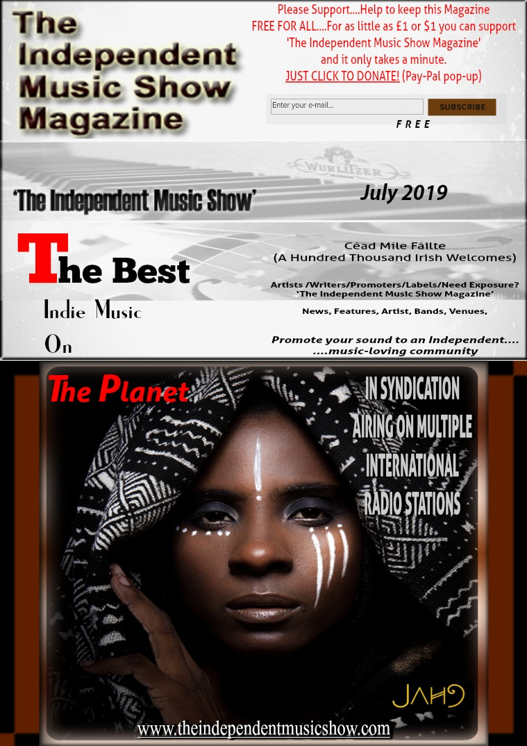 'The Independent Music Show Magazine' July 2019