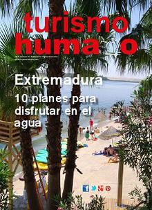 Turismo Humano 11. Extremadura 10 planes en el agua