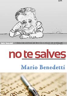 No te salves - Mario Benedetti