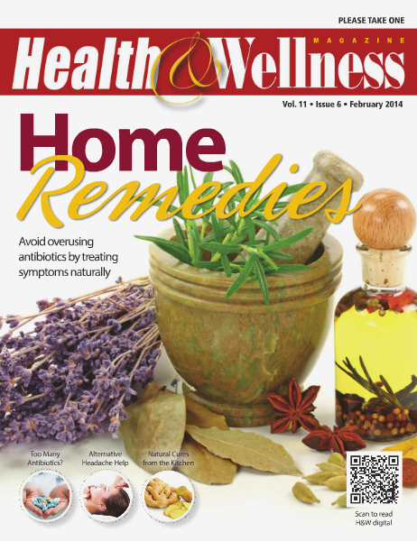 Health&Wellness Magazine February 2014