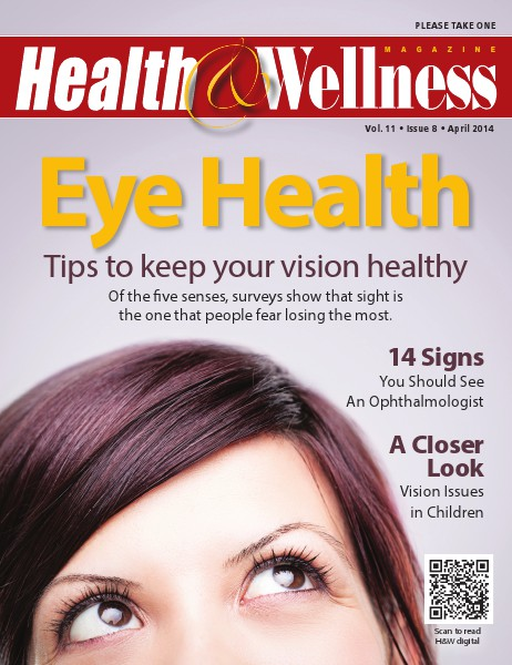 Health&Wellness Magazine April 2014