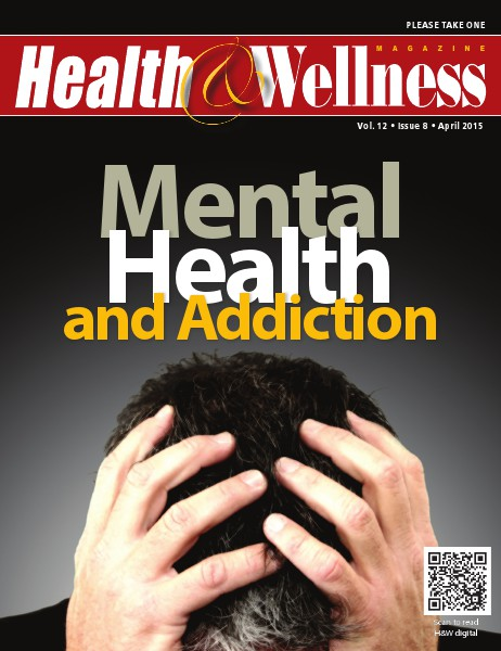 Health&Wellness Magazine April 2015